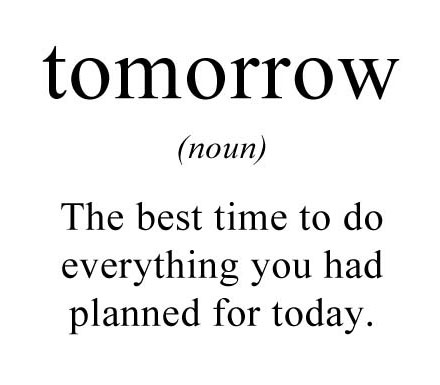 funny-tomorrow-best-time-to-do-everything