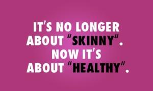 skinny-healthy